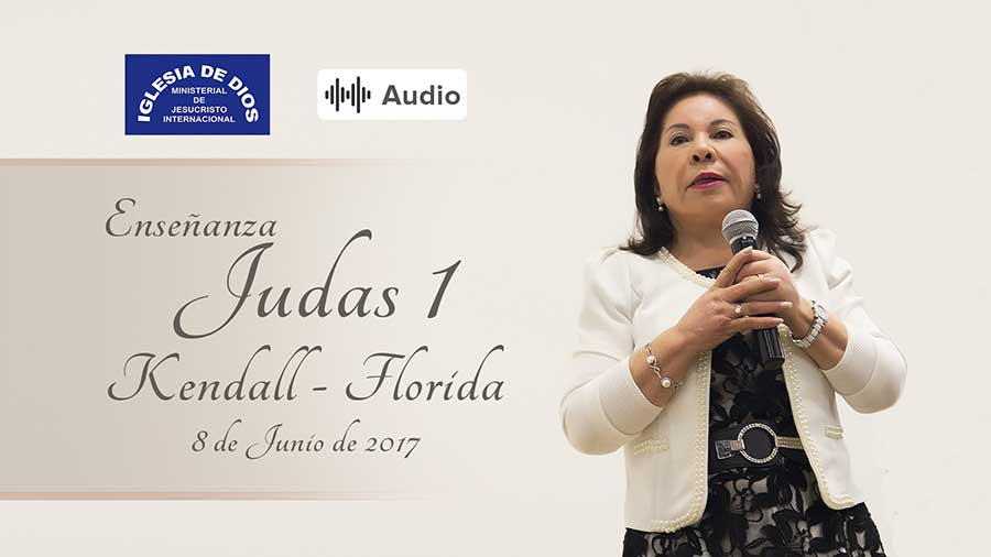 Audio: Judas 1 - Kendall Fl-USA - 08 Junio 2017