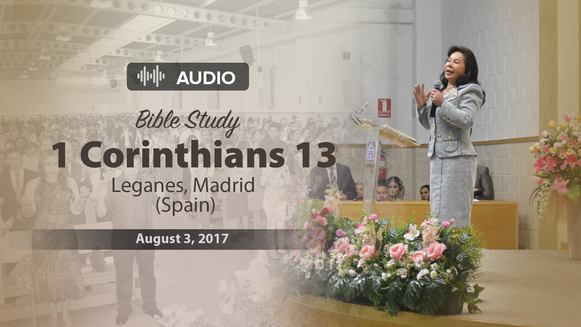 "Audio Bible study – 1 Corinthians 13: ""Love"" – Leganes, Spain – 8/3/2017 – Sister Maria Luisa Piraquive"