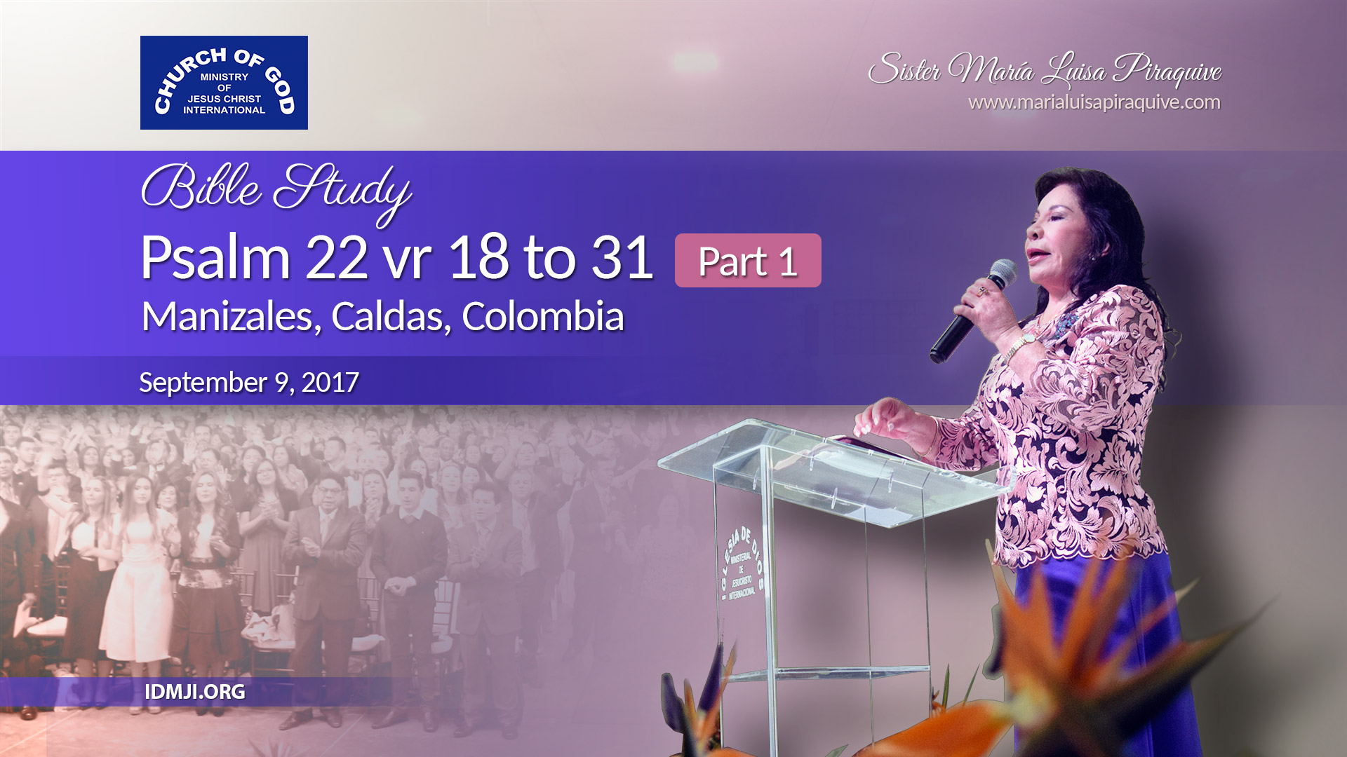 Psalm 22 vr 18 to 31 – Part 1 (Manizales)