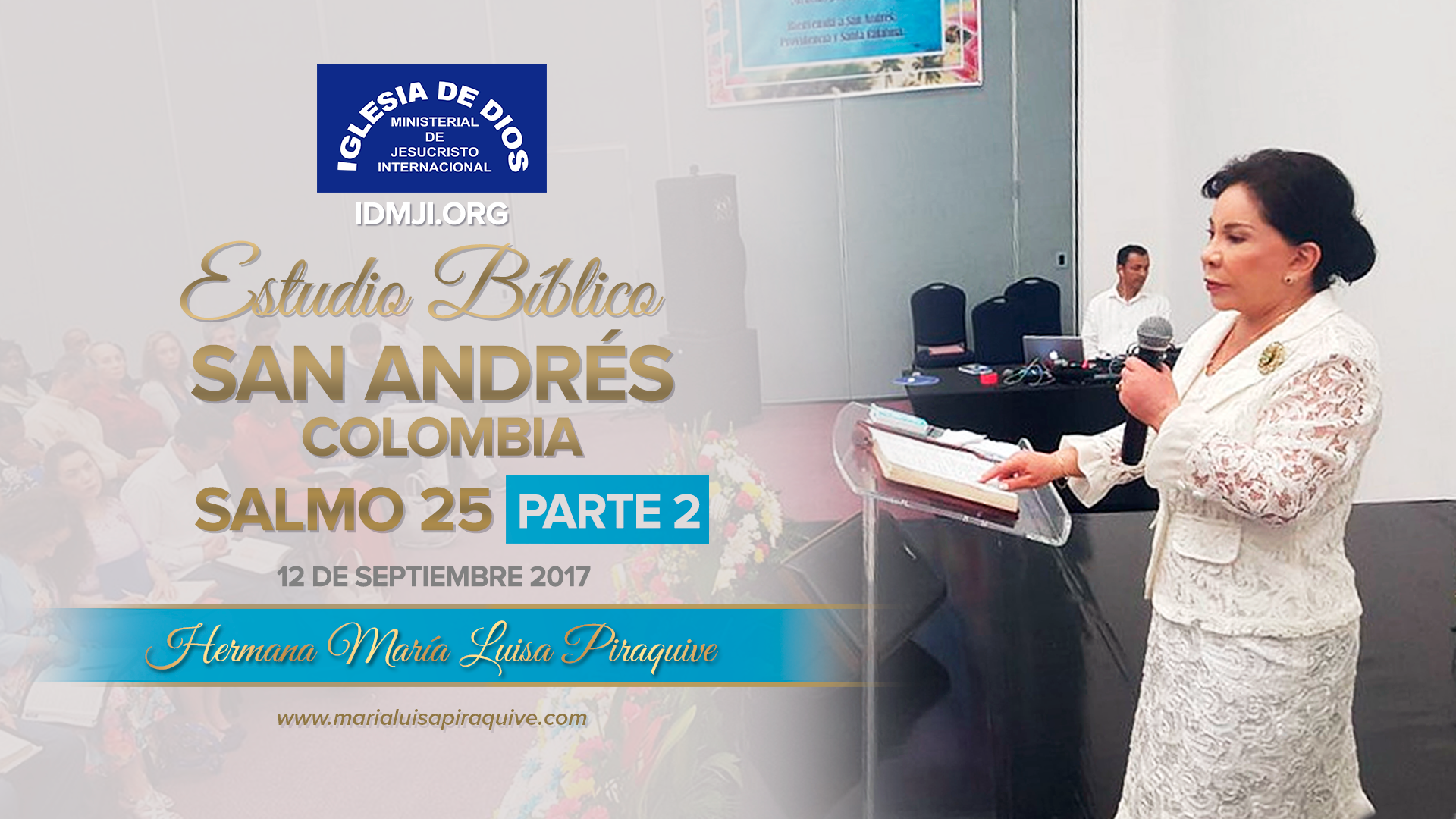 Estudio Bíblico: San Andrés Colombia (Parte 2)