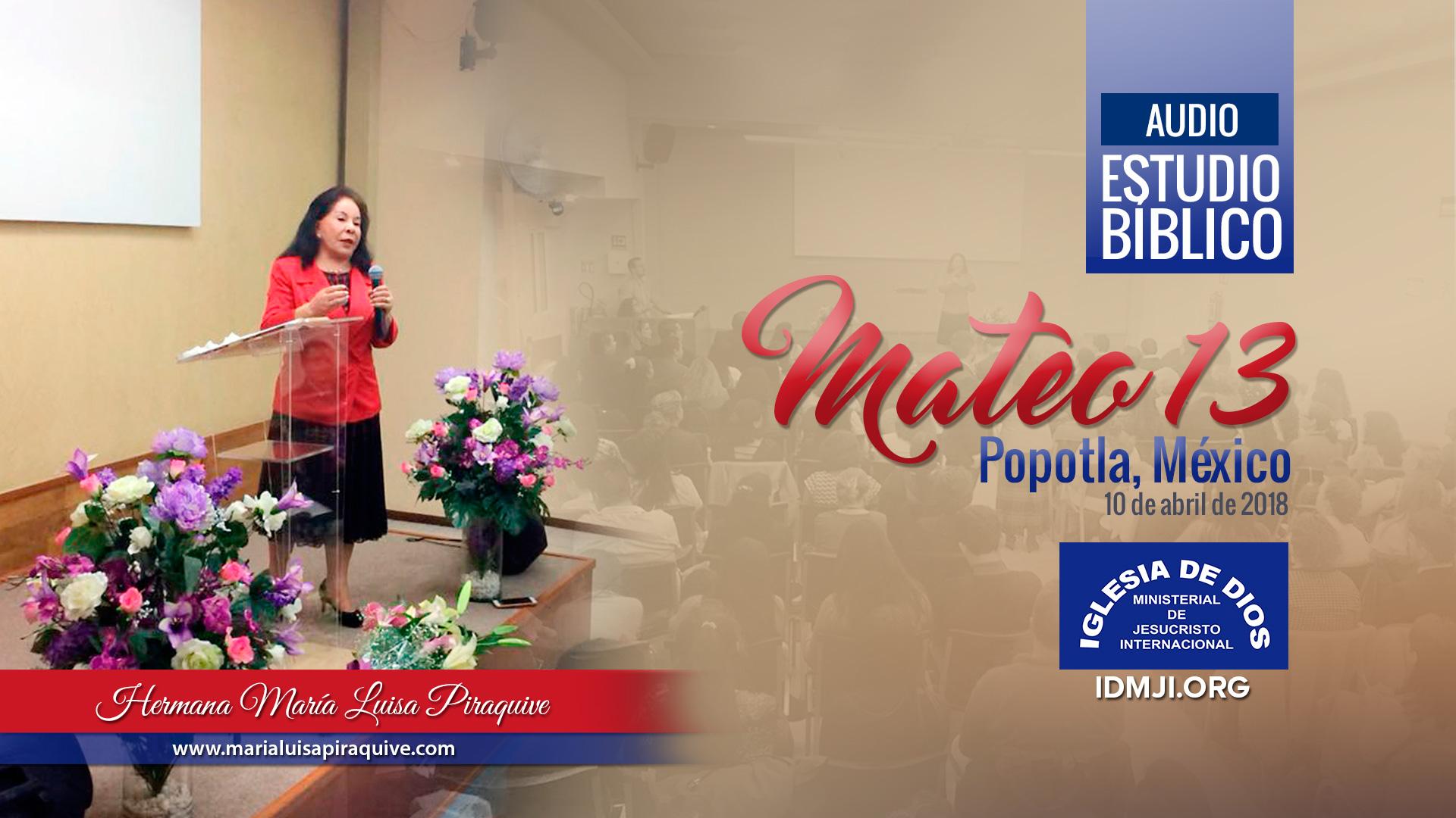 Audio: Estudio Bíblico San Mateo 13, Popotla México – Hermana María Luisa Piraquive