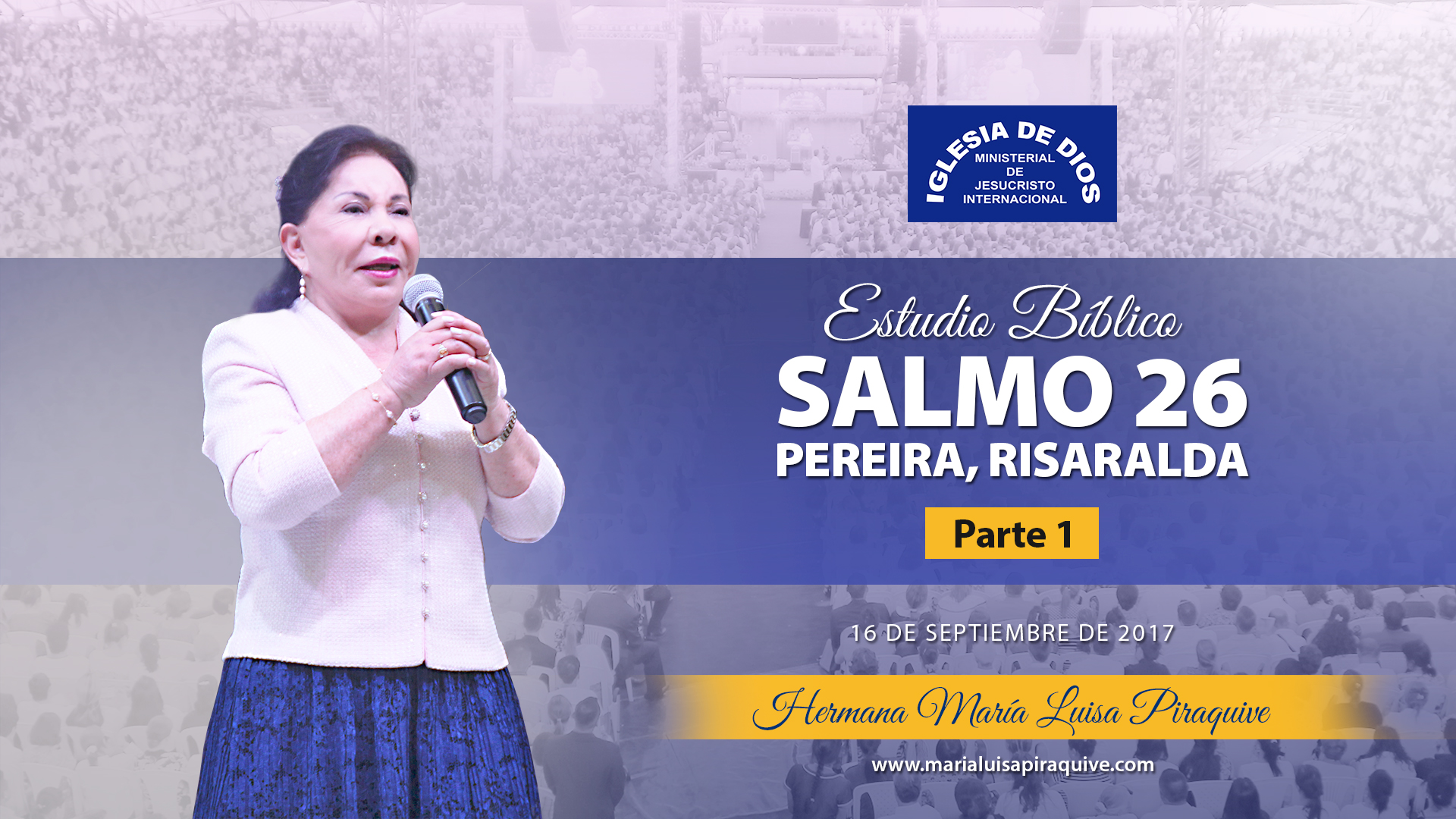 Estudio Bíblico: Salmo 26, Pereira Colombia (Parte 1)