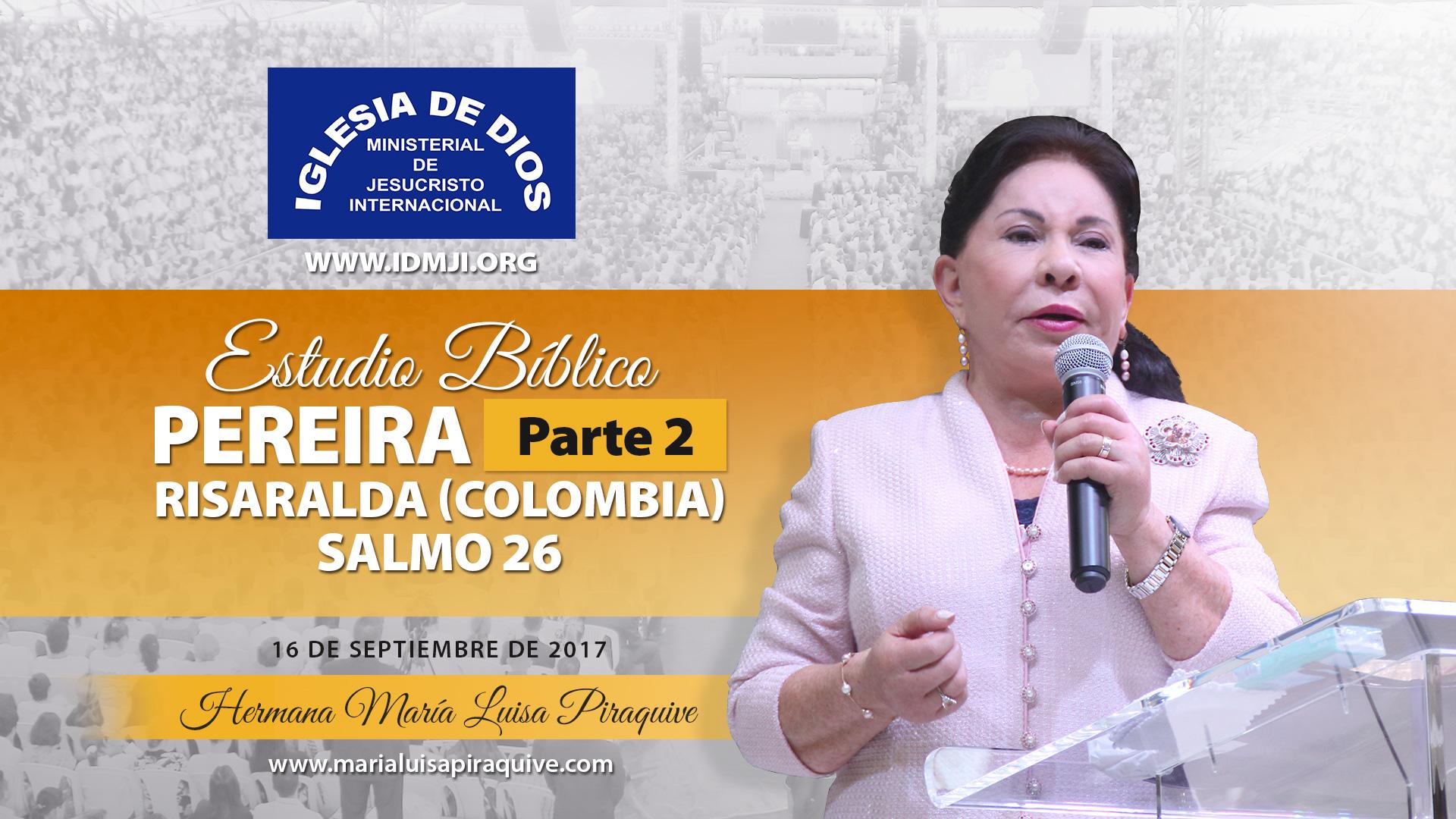 Estudio Bíblico en Pereira, Colombia (Parte 2)