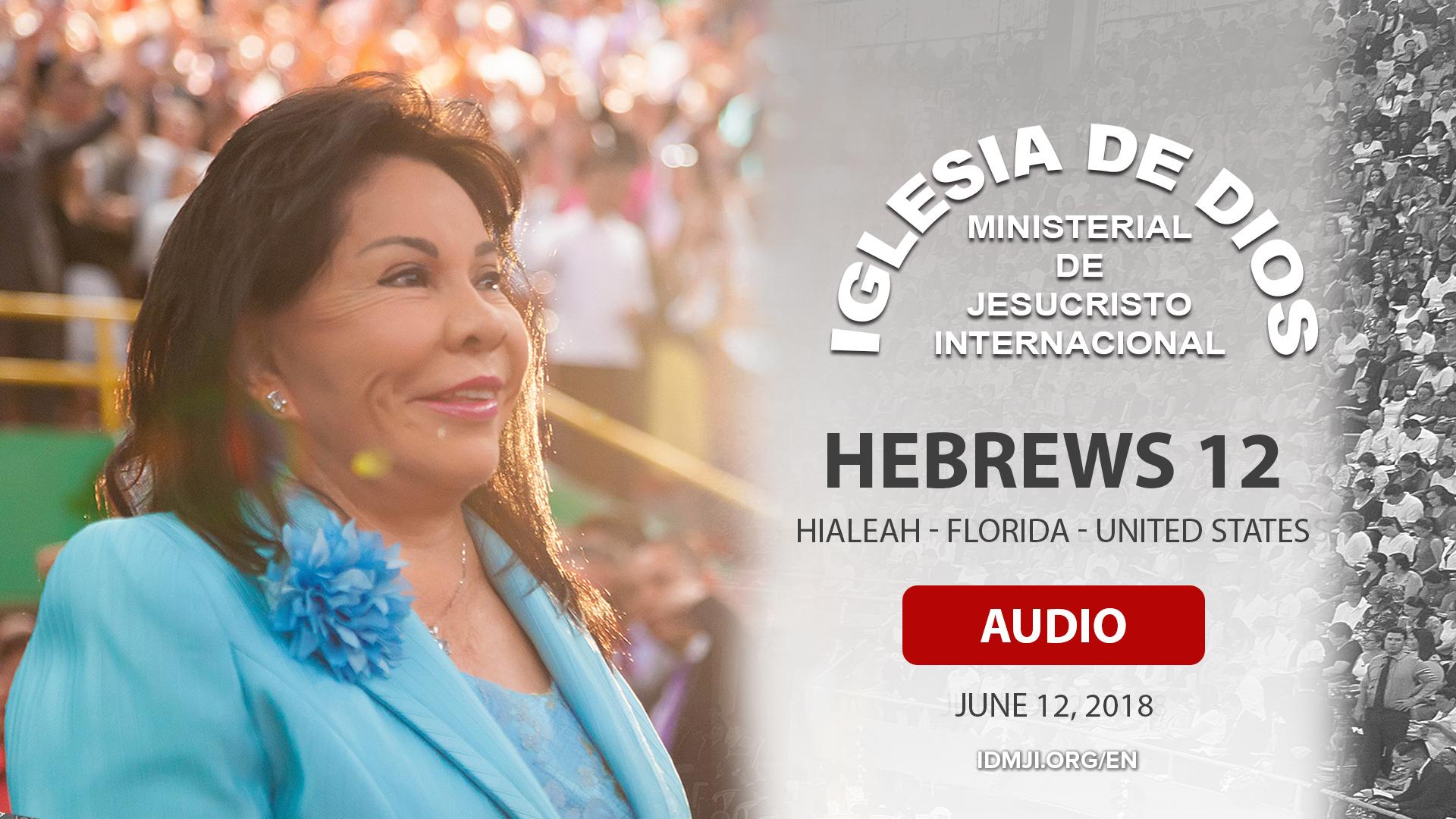 Audio: Hebrews 12 – Hialeah, Florida, USA