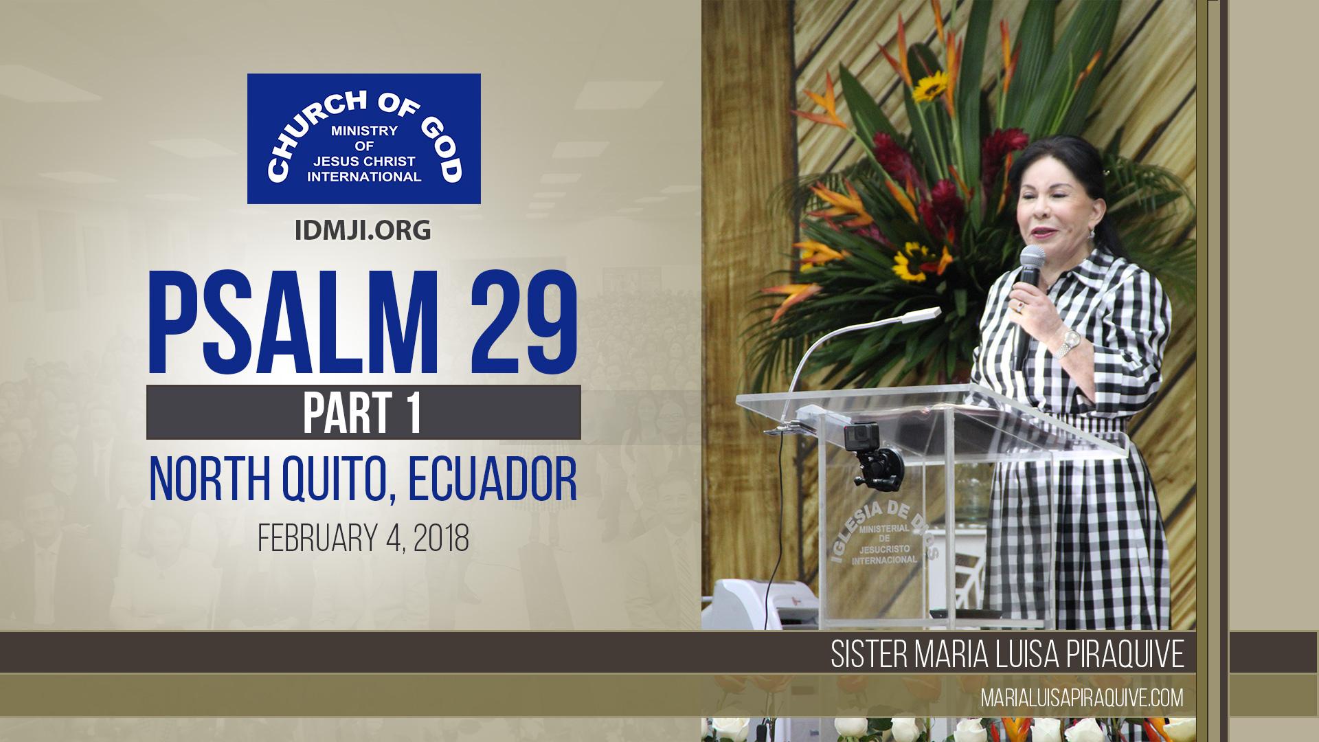 Psalm 29 – Part 1 (North Quito, Ecuador)