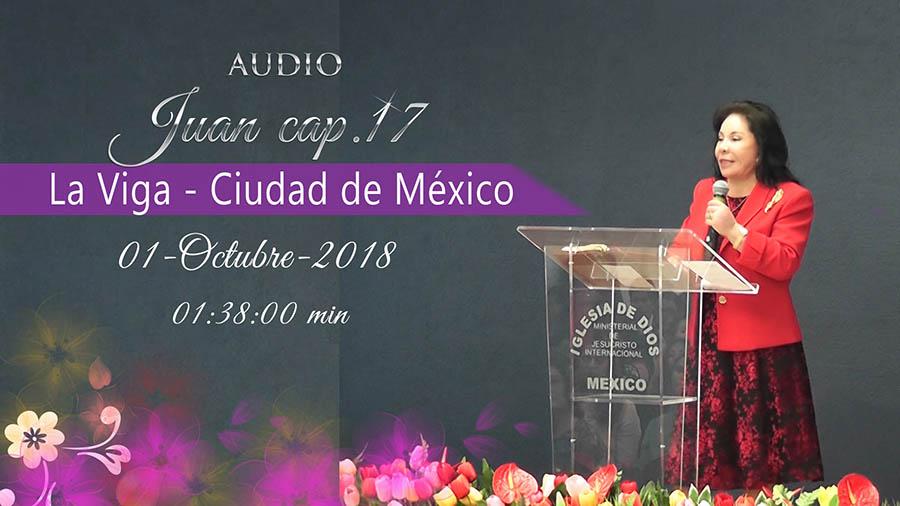 (Audio), Juan 17, Estudio bíblico, La Viga – México