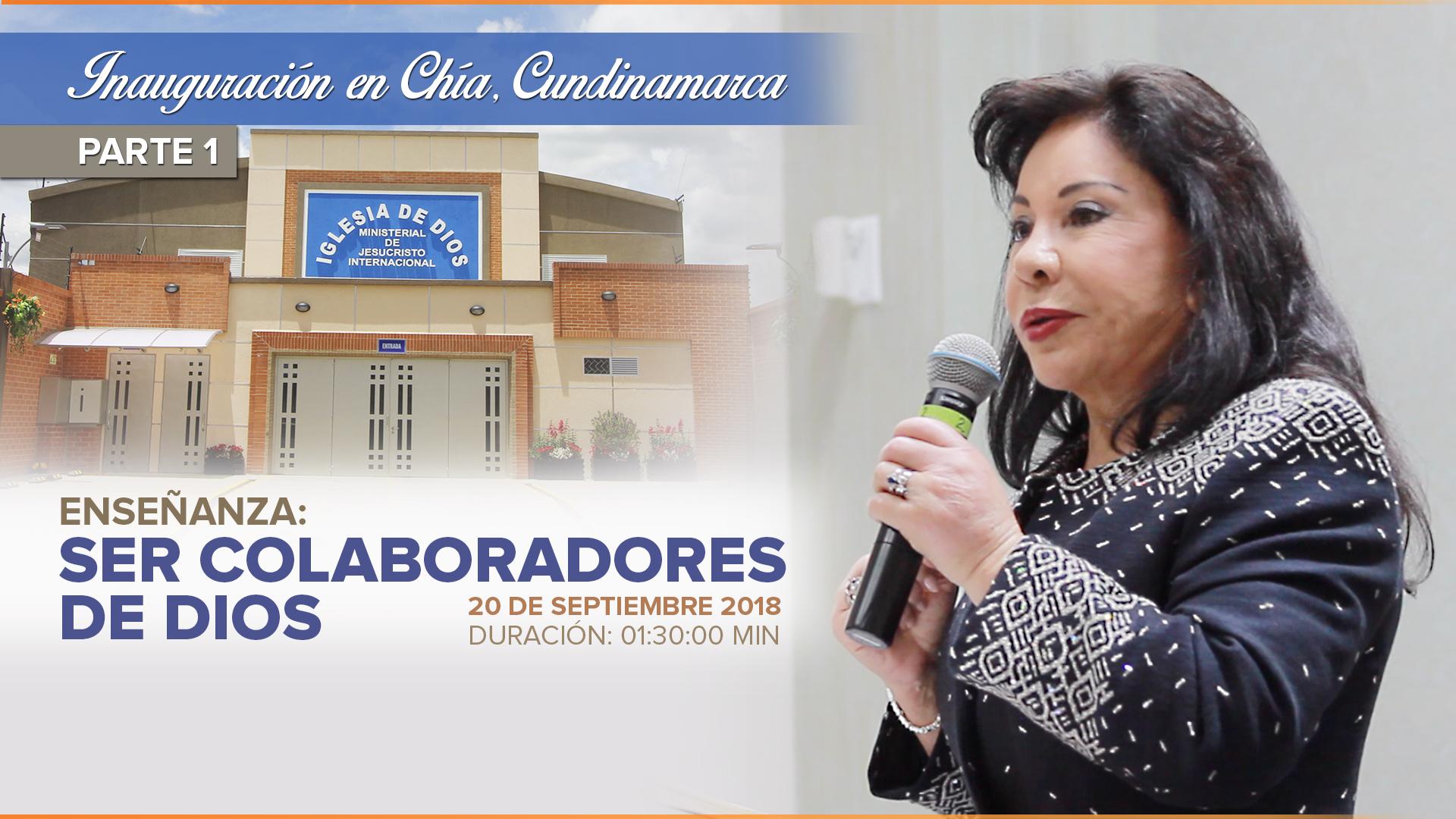 Inauguración en Chía (Parte 1) Ser colaboradores de Dios