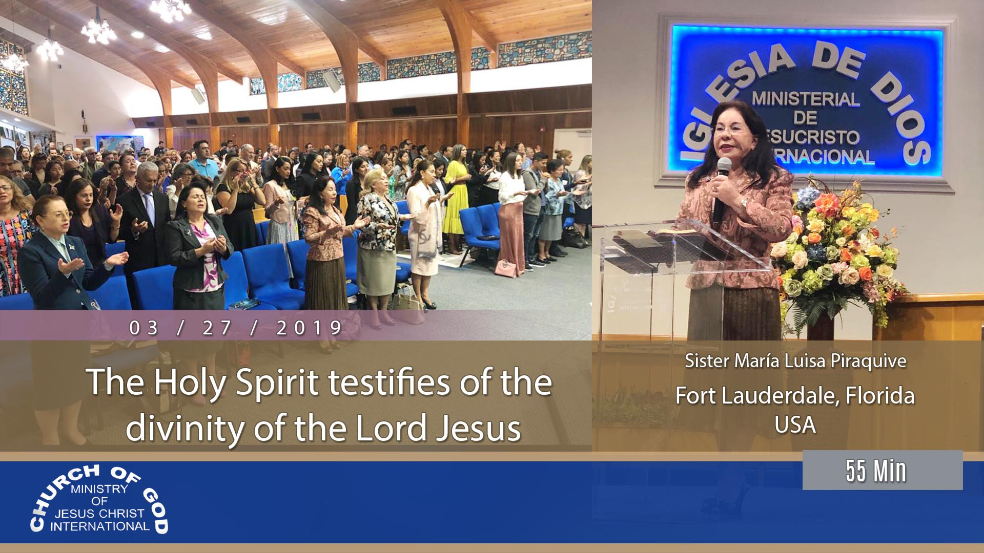 Teaching: The Holy Spirit Testifies of the Divinity of the Lord Jesus – Sister Maria Luisa