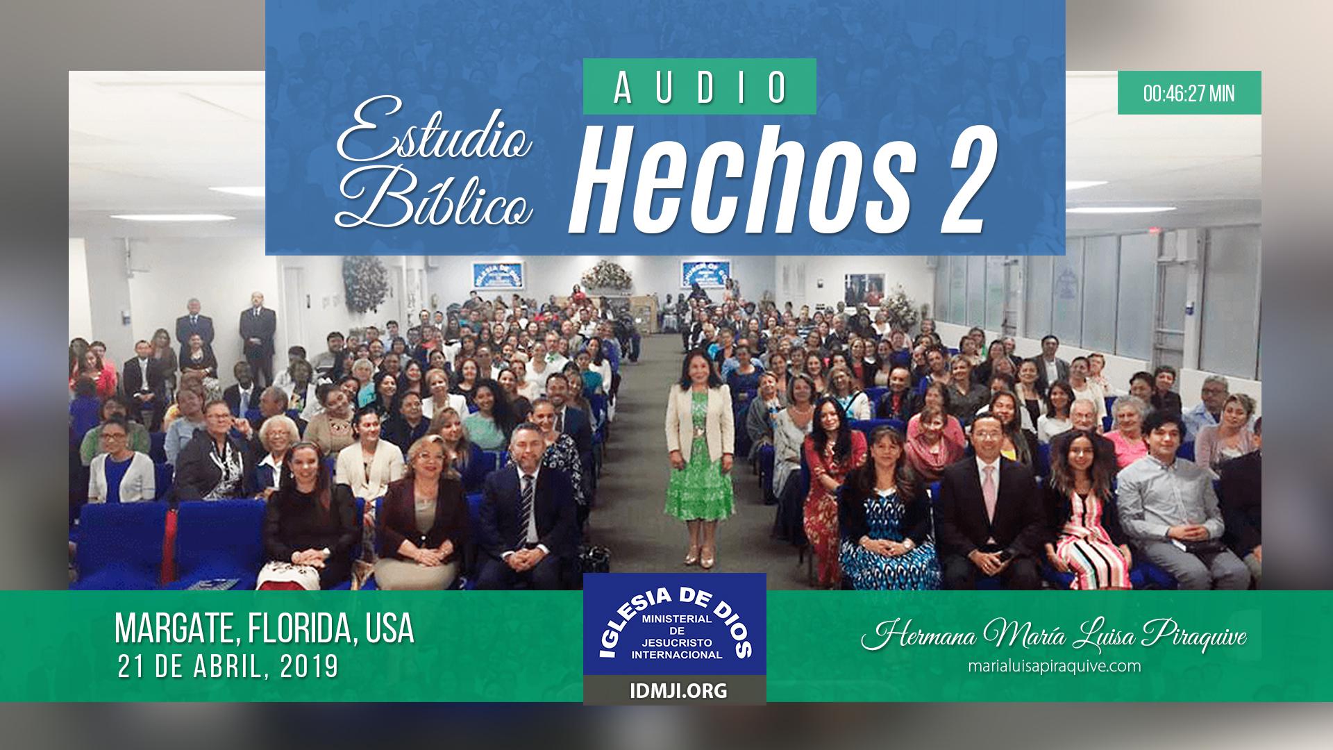 Enseñanza: Hechos 2 (Audio) Hna. María Luisa Piraquive
