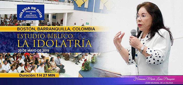 Estudio Bíblico: La idolatría, Boston, Barranquilla, Colombia