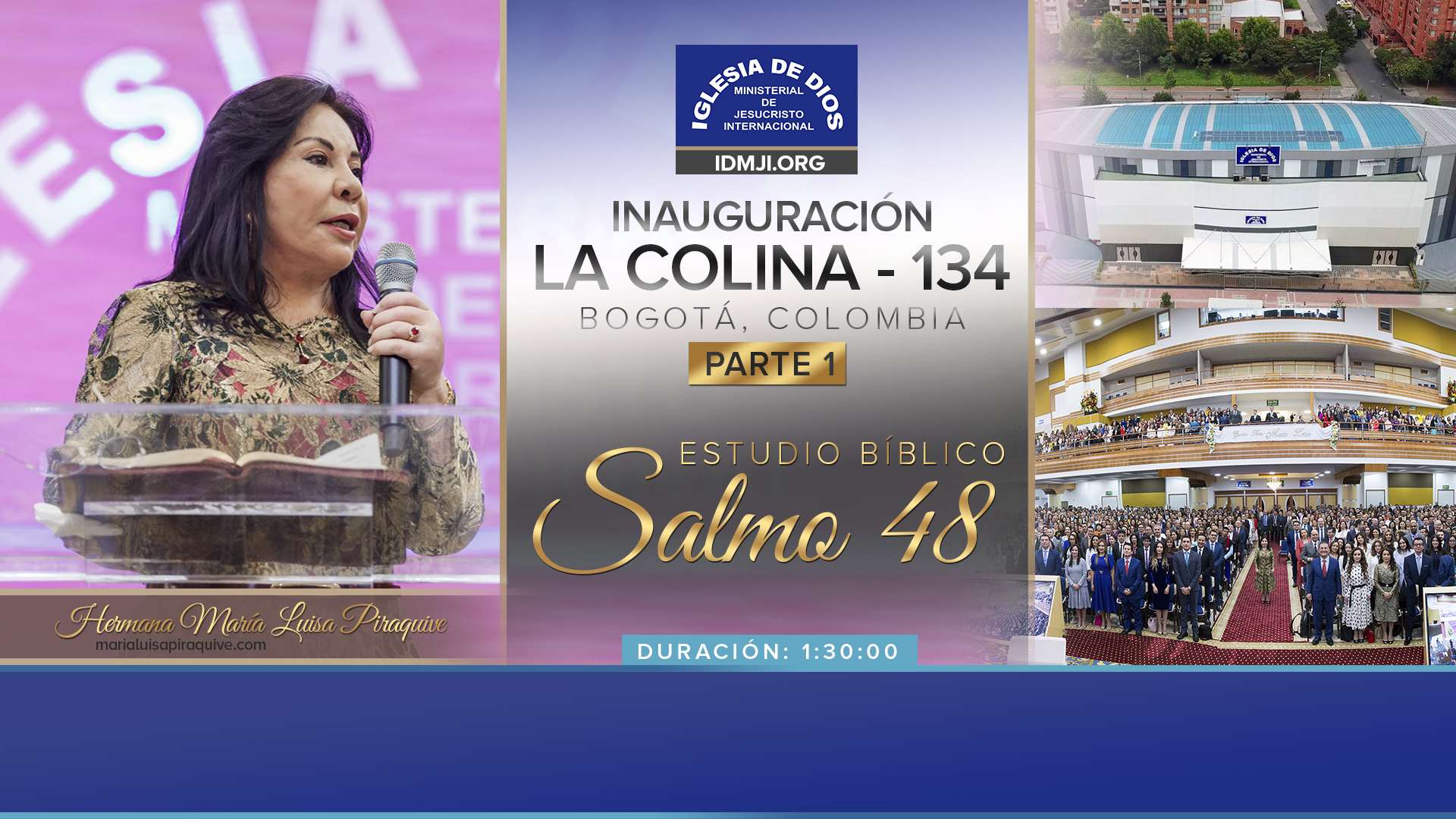 Inauguración La Colina, Bogotá – Parte 1 (Salmo 48)