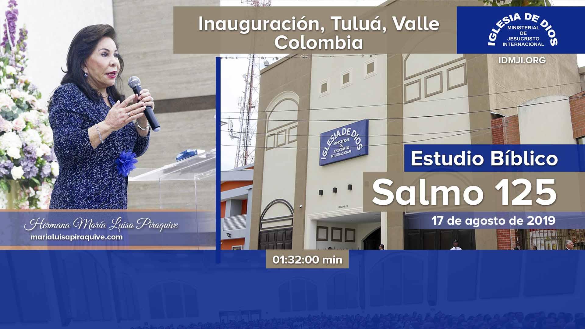 Estudio Bíblico: Inauguración de la Iglesia en Tuluá, Valle, Colombia – 17 agosto 2019