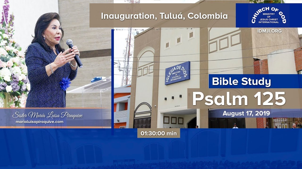 Bible Study: Inauguration of the Church in Tulua, Colombia – August 17, 2019