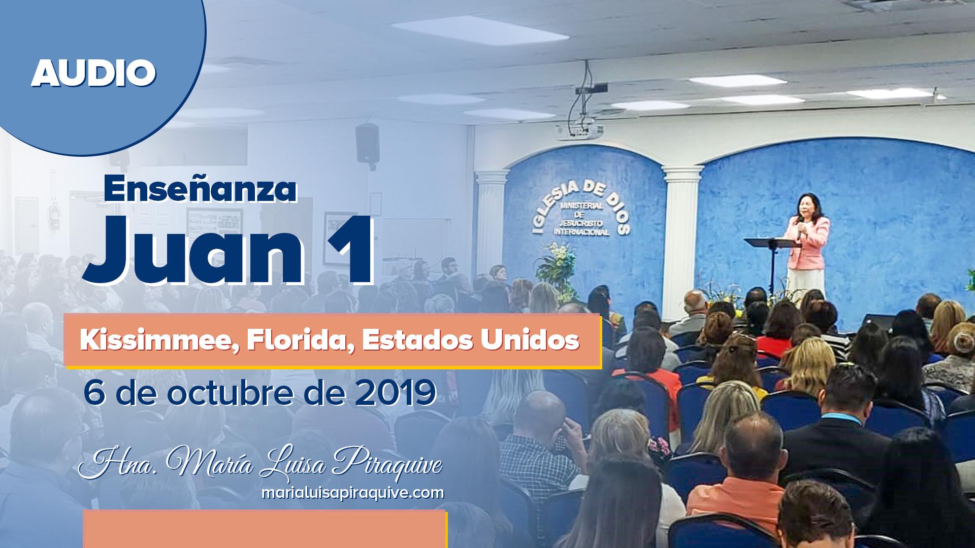 Audio: Enseñanza Juan 1 – Kissimmee, Florida, USA – Hna. María Luisa Piraquive – IDMJI