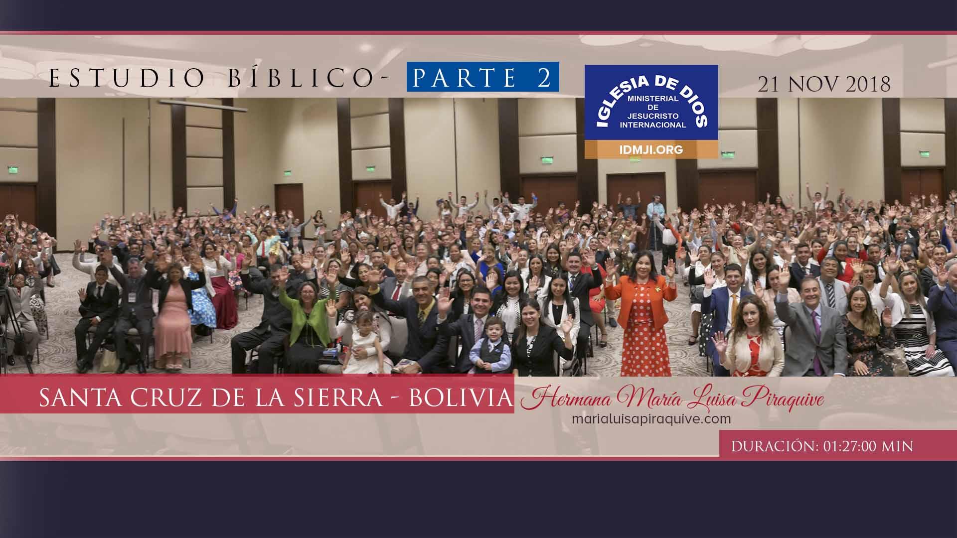 Estudio Bíblico: Parte 2,  Bolivia – Santa Cruz de la Sierra