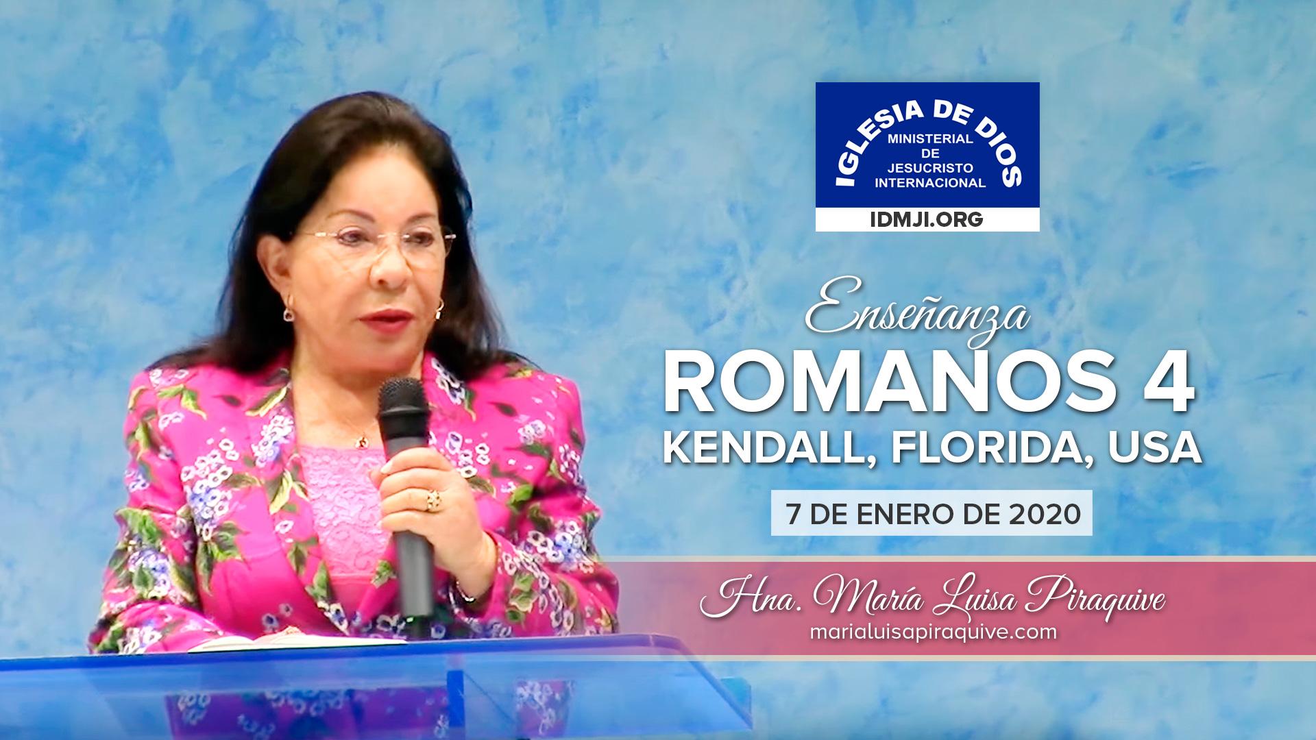 Enseñanza: Romanos 4 – Kendall, Florida, Estados Unidos – Hna. María Luisa Piraquive