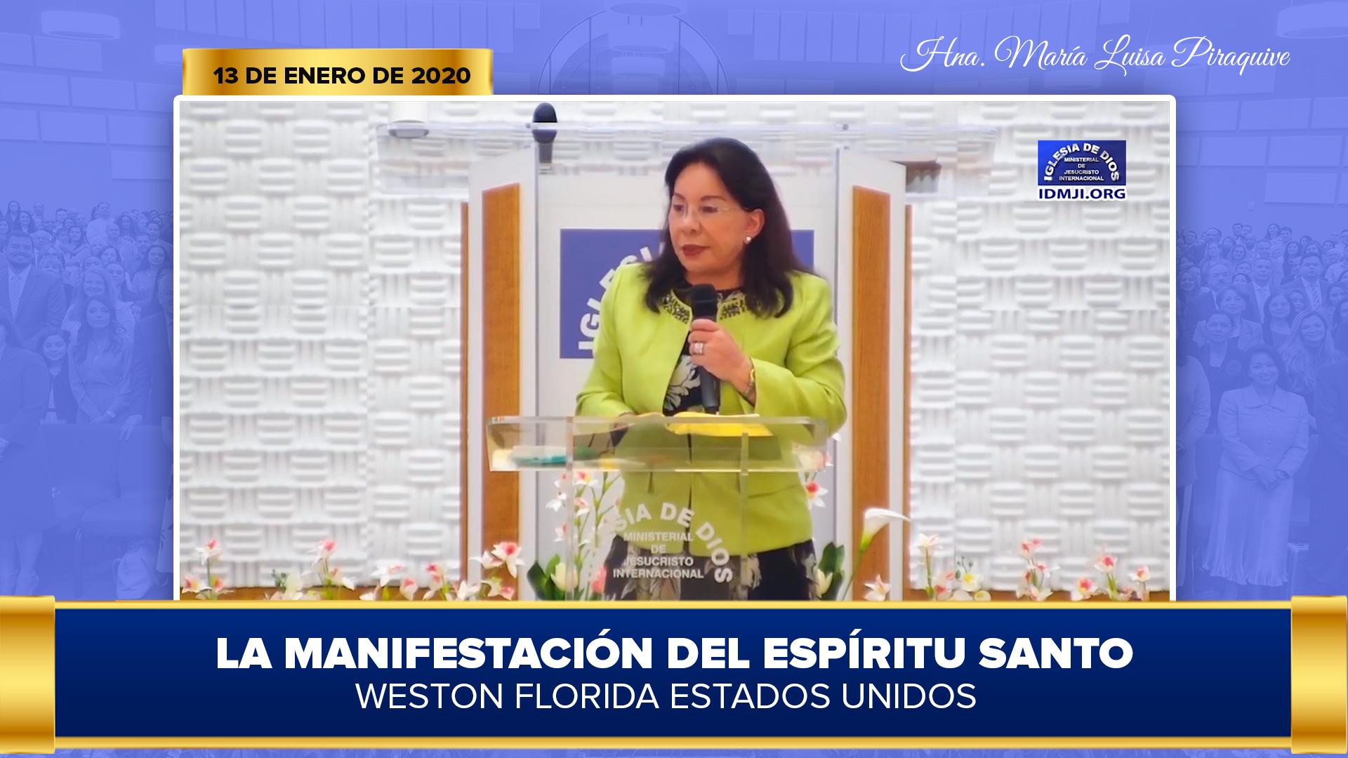 Enseñanza: La manifestación del Espíritu Santo – Weston, Florida, USA – 13 ene 2020 – Hna. María Luisa Piraquive