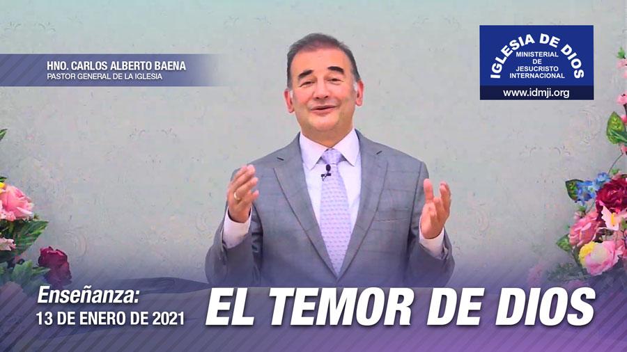 Enseñanza: El temor de Dios, 13 de enero de 2021, Hno. Carlos Alberto Baena