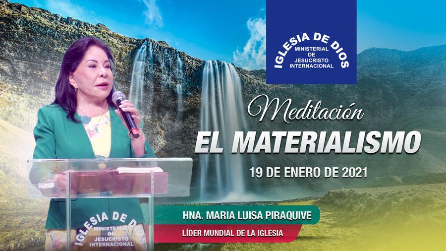 Meditación: El materialismo, 19 de enero de 2021, Hna. María Luisa Piraquive