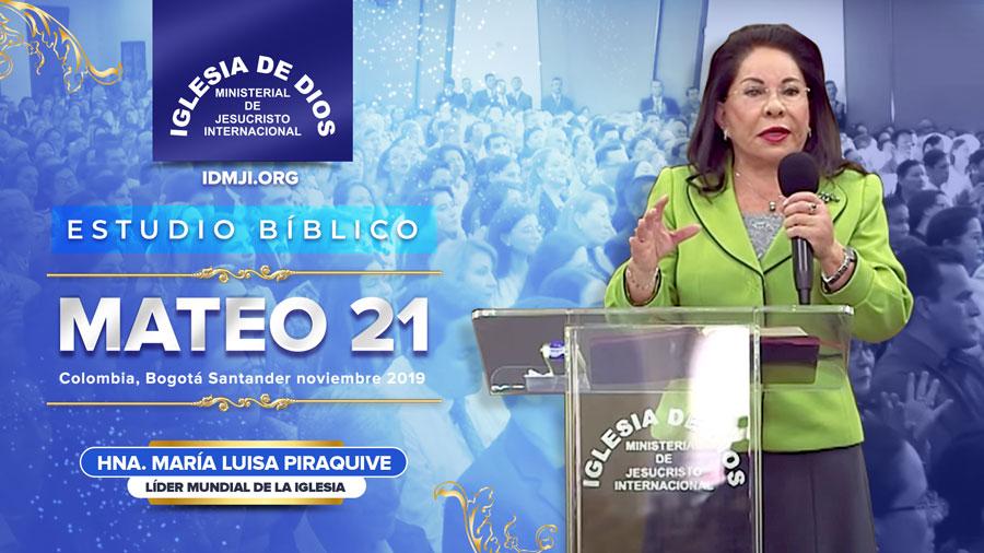 Estudio Bíblico: Mateo 21 – Santander, Bogotá, Colombia – 10 de noviembre de 2019